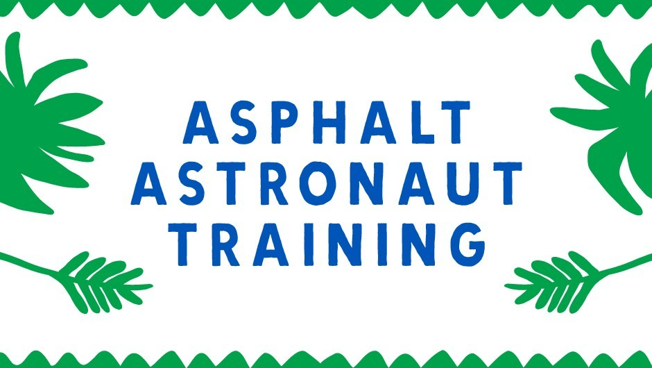 REP Task Tent: Asphalt Astronaut Training