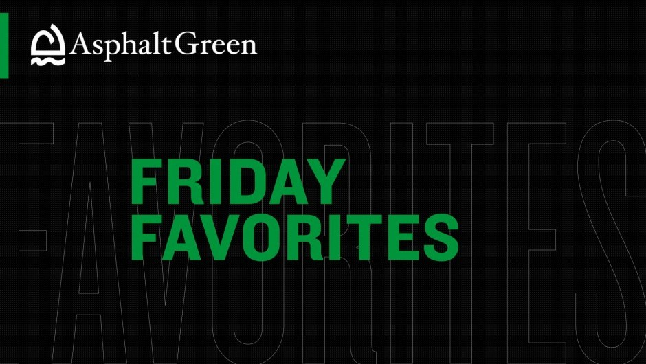 Asphalt Green's Sports and Fitness Favorites While Social Distancing